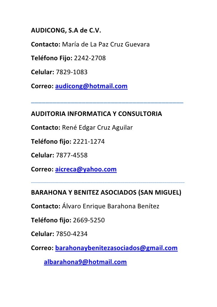 AUDICONG, S.A de C.V.Contacto: María de La Paz Cruz GuevaraTeléfono Fijo: 2242-2708Celular: 7829-1083Correo: audicong@hotm...