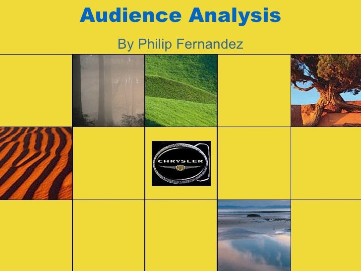 Audience Analysis By Philip Fernandez