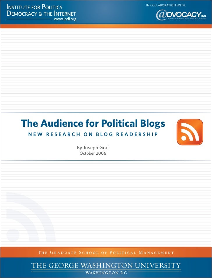 IN COLLABORATION WITH:     The Audience for Political Blogs  NEW RESEARCH ON BLOG READERSHIP                          By J...