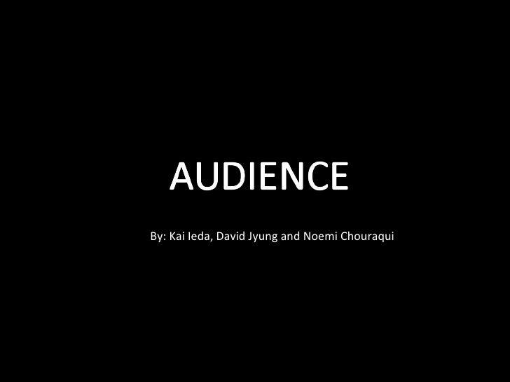 Audience Presentation