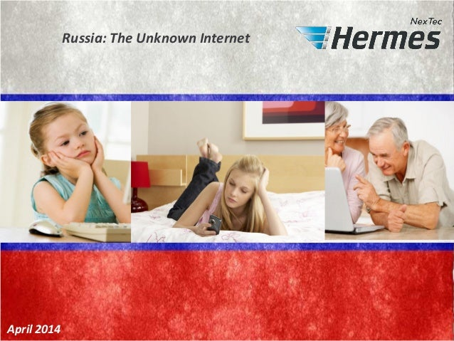 Russia: The Unknown Internet April 2014