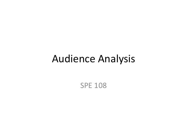 Audience Analysis SPE 108