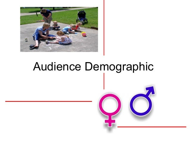 Audience demographic