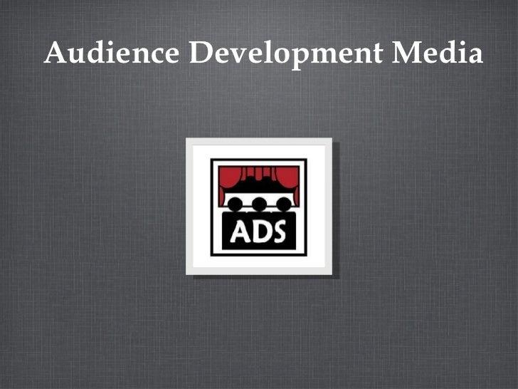 Audience Development Media