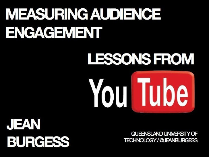 Measuring Audience Engagement: Lessons from YouTube