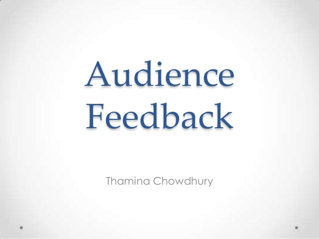 Audience Feedback Thamina Chowdhury