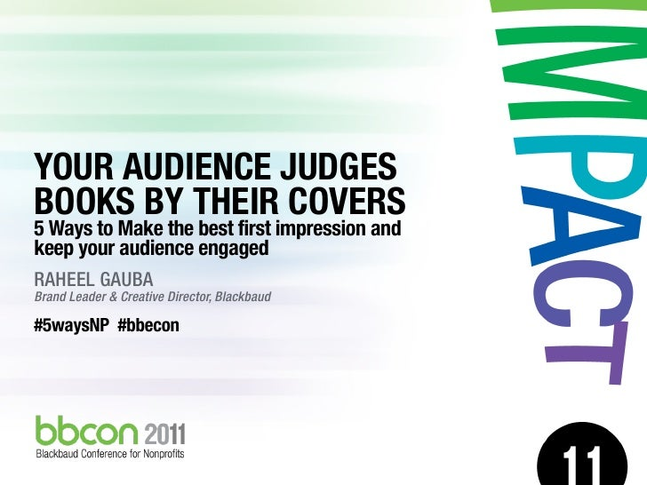 5 Ways to Improve First Impressions on Your Website 2011 - BBECon // European Conference