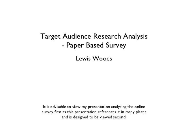 audience analysis paper 24 Ten audience analysis exercises 1 your job in your paper is convince a group of people to change their minds and adopt your point of view on a current issue.
