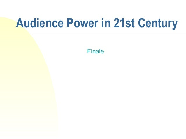 Audience Power in 21st Century Finale