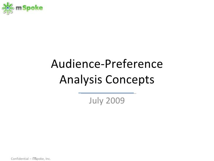 Audience-Preference Analysis Concepts July 2009