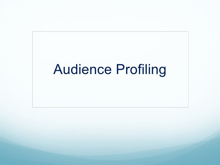 Audience Profiling