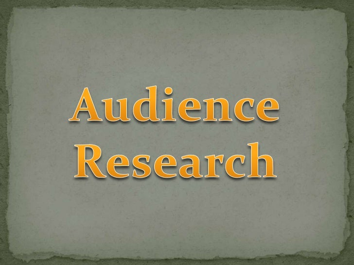 Audience reasearch