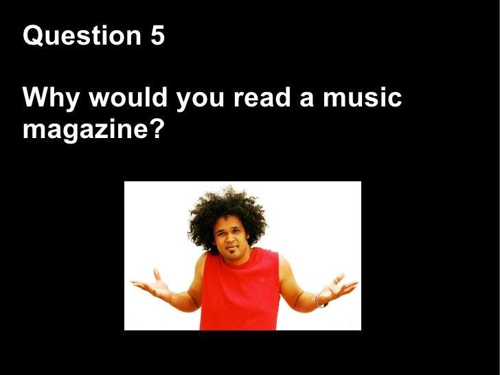 Music magazine questionnaire for rock/metal fans for survey, please help?