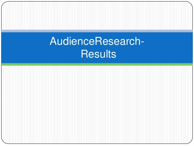 AudienceResearchResults