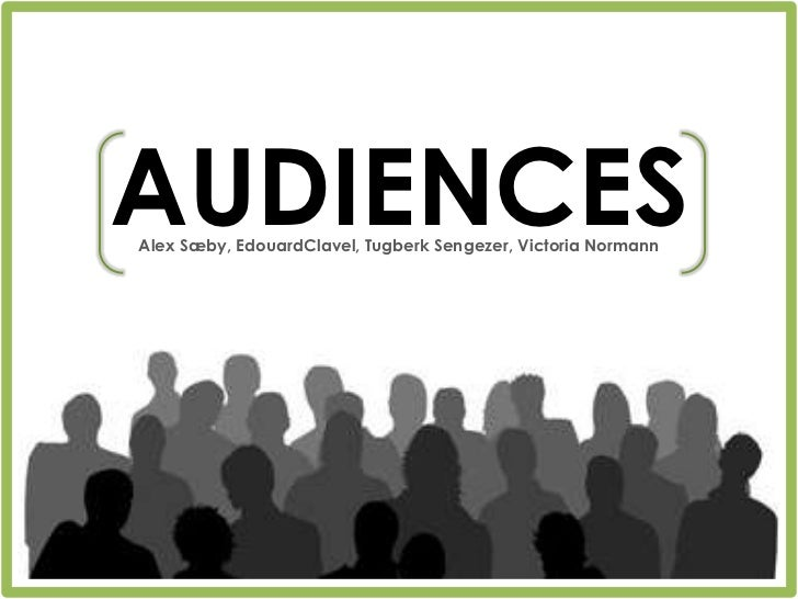 Audiences Presentation