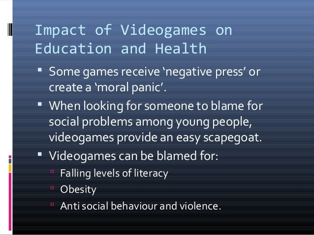 a study on the negative impact of video games Negative impact of video games on children despite of positive aspects of something, some negative shades of that one also exist video games also have a negative impact on life of children the negative impacts of video games are it affects the personality of children and they assume themselves in characters of video games and cartoon.