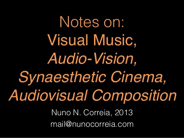 Notes on Audio-Vision and related concepts