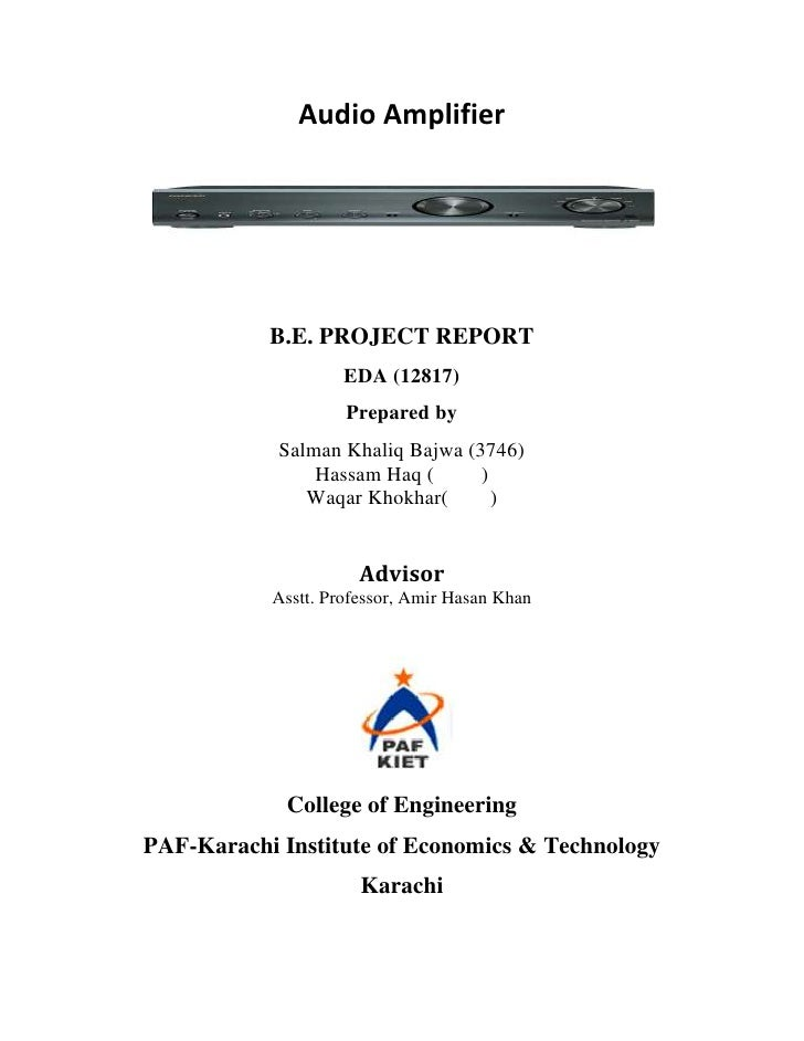 Audio Amplifier           B.E. PROJECT REPORT                    EDA (12817)                    Prepared by            Sal...
