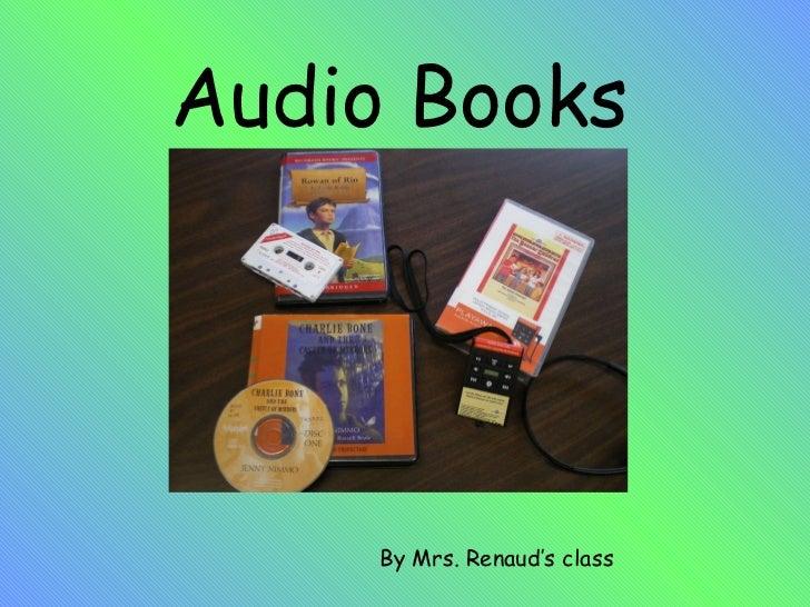 Audio Books By Mrs. Renaud's class