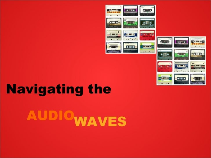 Navigating the WAVES AUDIO
