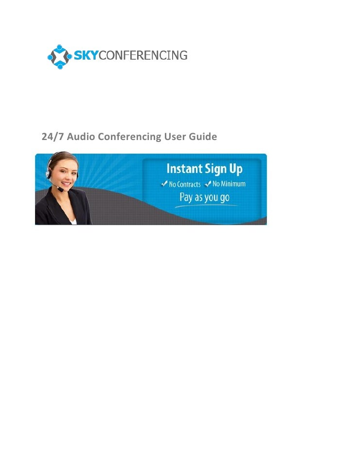24/7 Audio Conferencing User Guide
