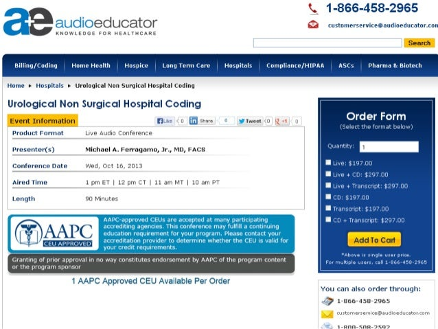 For more information:- http://www.audioeducator.com/hospitals-and-health-systems/urological-non-surgical-hospital-coding-1...