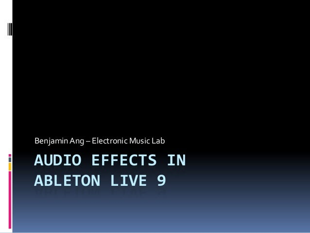Audio effects in ableton live 9