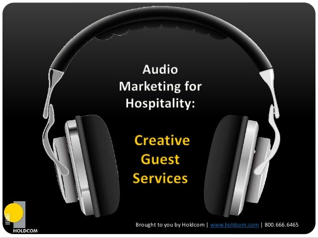 Creative Guest Services Strategies: Hospitality Audio Marketing