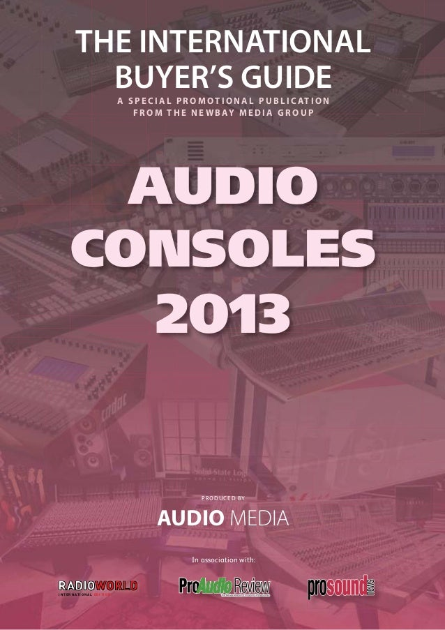 Audio media audio consoles guide 2013