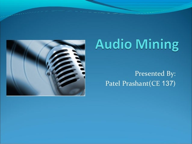Audio mining