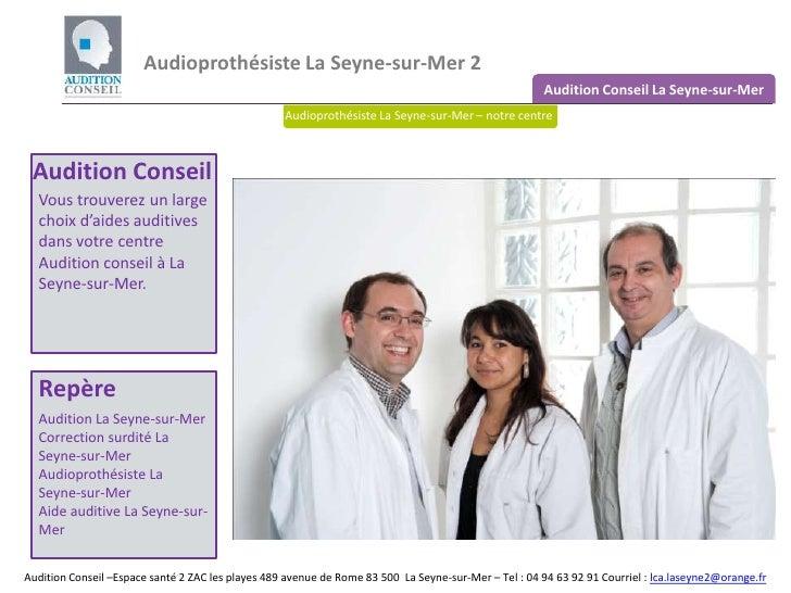 Audioprothesiste La Seyne sur Mer 2 - Audition Conseil La Seyne sur Mer 2