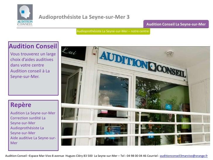 Audioprothesiste La Seyne sur Mer 3 - Audition Conseil La Seyne sur Mer 3
