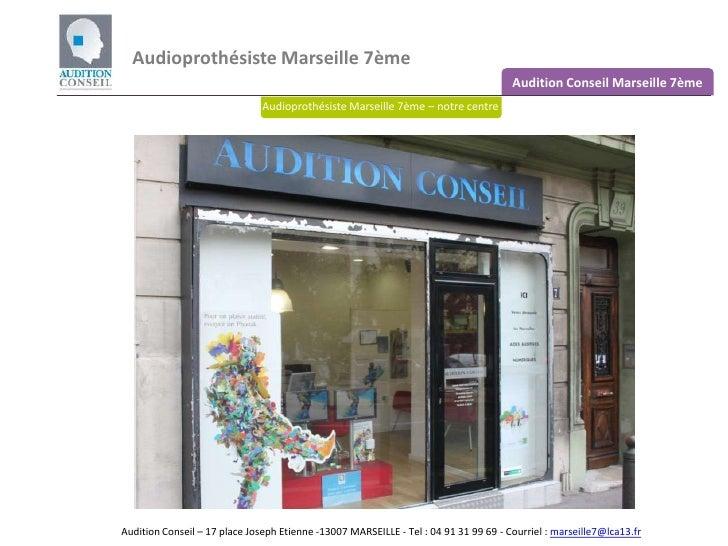 Audition Marseille 7ème - Aides auditives Marseille Endoume