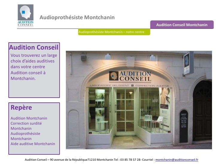 Audioprothésiste Montchanin <br />Audition Conseil Montchanin<br />Audioprothésiste Montchanin – notre centre<br />Auditio...