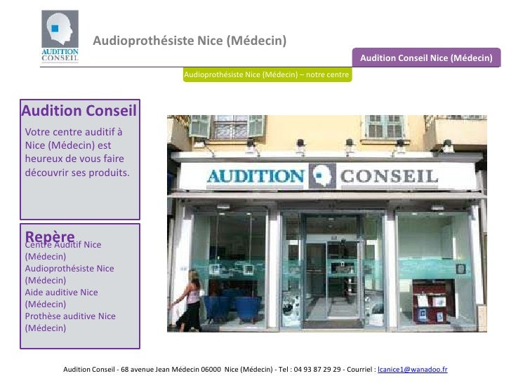 Audioprothésiste Nice (Médecin)<br />Audition Conseil Nice (Médecin)<br />Audioprothésiste Nice (Médecin) – notre centre<b...