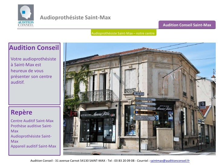 Audioprothésiste Saint-Max <br />Audition Conseil Saint-Max<br />Audioprothésiste Saint-Max – notre centre<br />Audition C...
