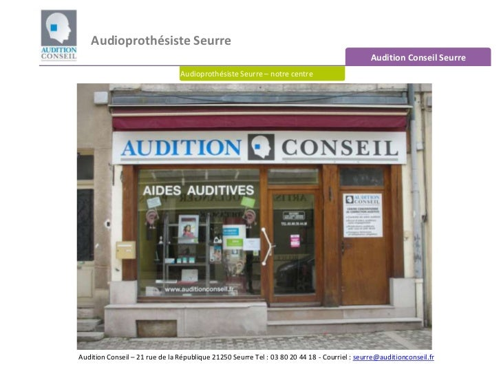 Audioprothésiste Seurre  <br />Audition Conseil Seurre <br />Audioprothésiste Seurre – notre centre<br />Audition Conseil ...