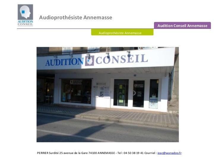 Audioprothésiste Annemasse <br />Audition Conseil Annemasse<br />Audioprothésiste Annemasse<br />PERRIER Surdité 25 avenue...
