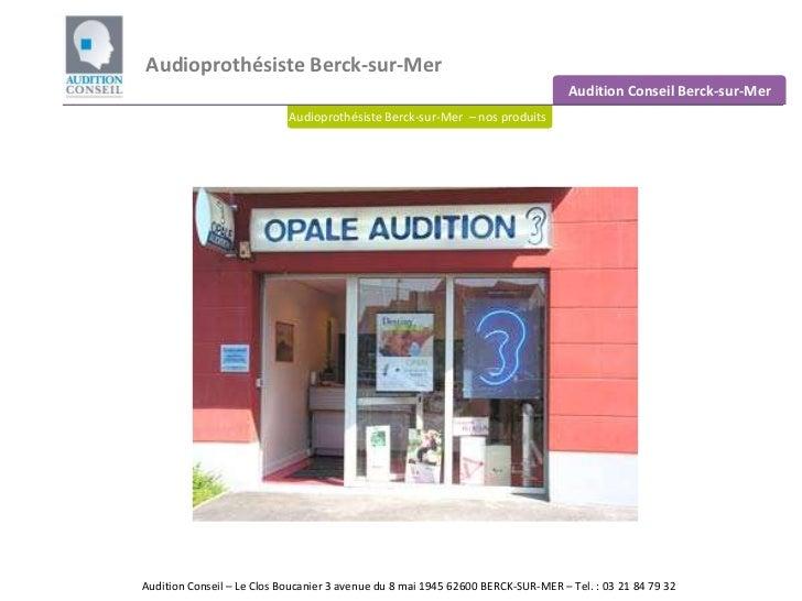Audioprothésiste Berck-sur-Mer<br />Audition Conseil Berck-sur-Mer<br />Audioprothésiste Berck-sur-Mer  – nos produits aud...