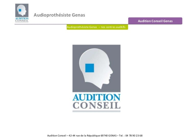Audioprothésiste Genas<br />Audition Conseil Genas<br />Audioprothésiste Genas  – nos centres auditifs<br />Audition Conse...