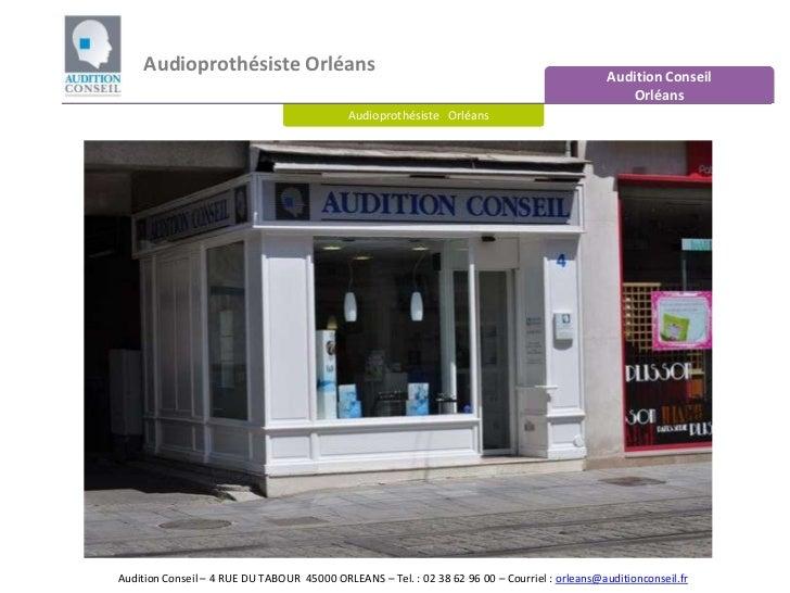 Audioprothésiste Orléans - Audition Conseil Orléans