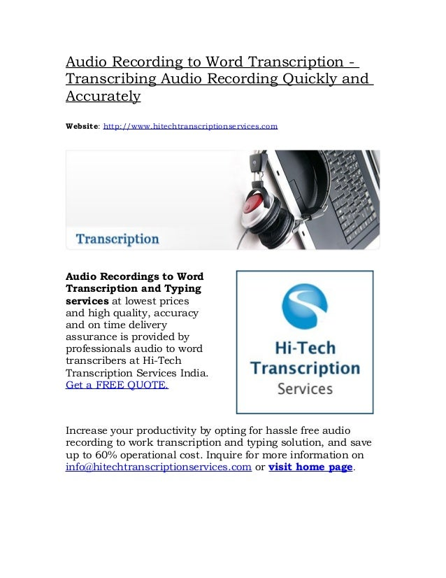 Audio Recording to Word Transcription -Transcribing Audio Recording Quickly andAccuratelyWebsite: http://www.hitechtranscr...