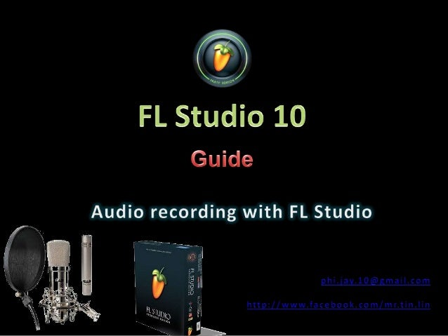 Audio recording with fl studio