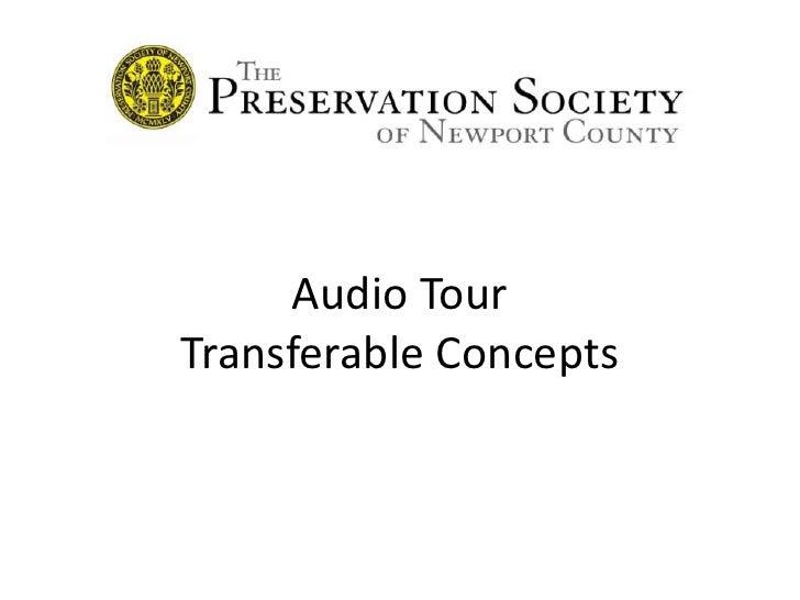 Audio Tour Transferable Concepts<br />