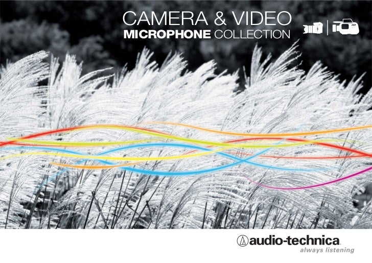 Audio Technica  Camera & Video Catalog