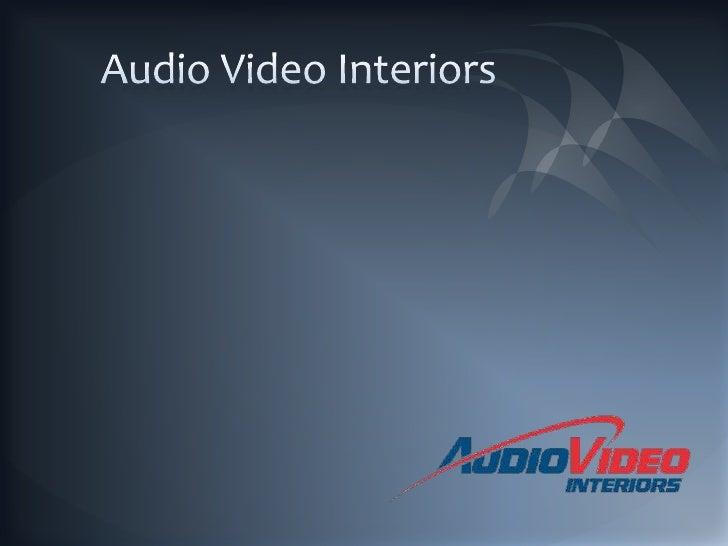 Audio Video Interiors<br />