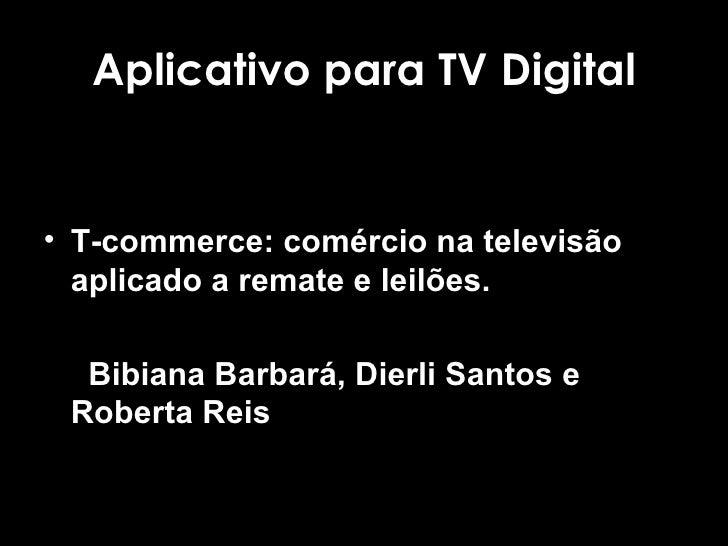 Aplicativo TV digital - Tcommerce