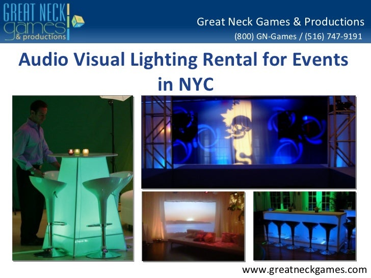 Great Neck Games & Productions                           (800) GN-Games / (516) 747-9191Audio Visual Lighting Rental for E...