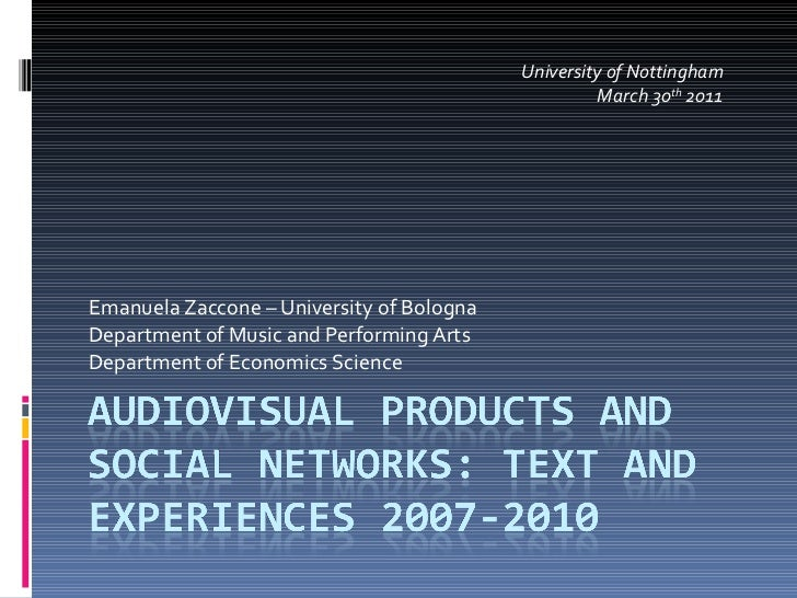 Audiovisual Products and Social Network Marketing: Texts and Experiences 2007-2010
