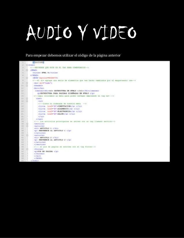 AUDIO Y VIDEOPara empezar debemos utilizar el código de la página anterior